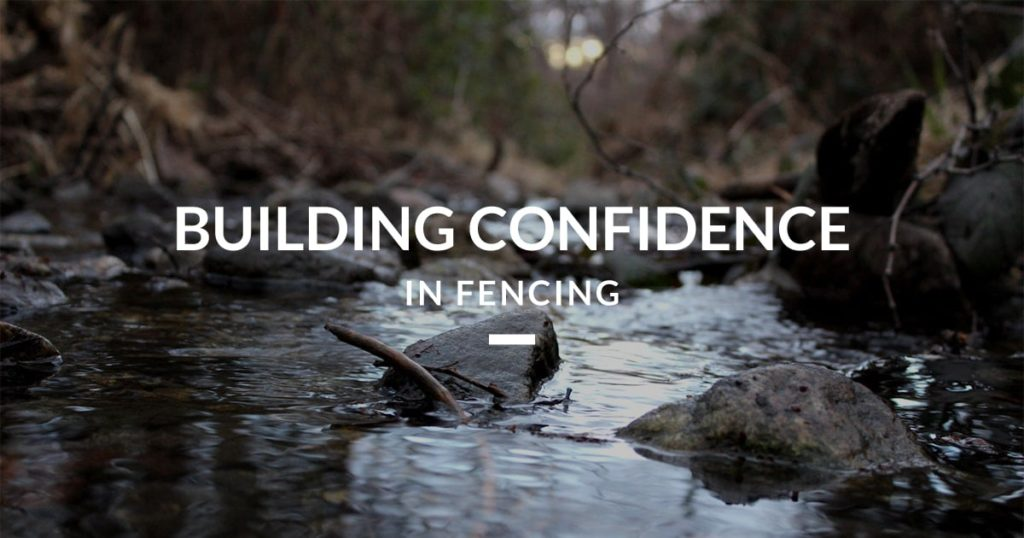 Building Confidence in Fencing